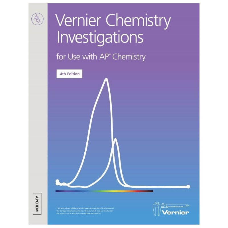 Vernier Chemistry Investigations for Use with AP Chemistry