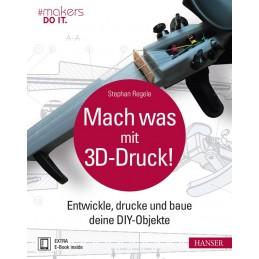 Mach was mit 3D-Druck!